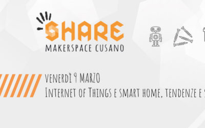 9 marzo: Internet of Things e SmartHome, tendenze e scenari – Parole allo Share